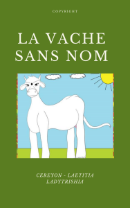 LA VACHE SANS NOM