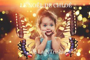 Le Noël de Chloé de LadyTrishia